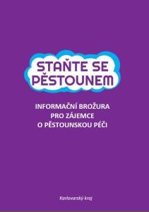 Informační brožura Karlovarského kraje pro zájemce o pěstounskou péči